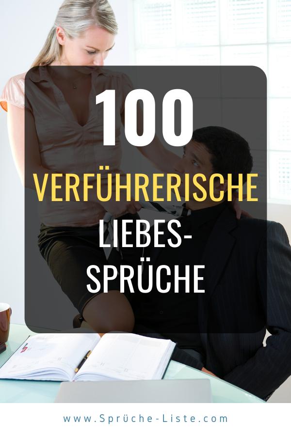 100 Verführerische Liebessprüche | Liebessprüche, Liebe