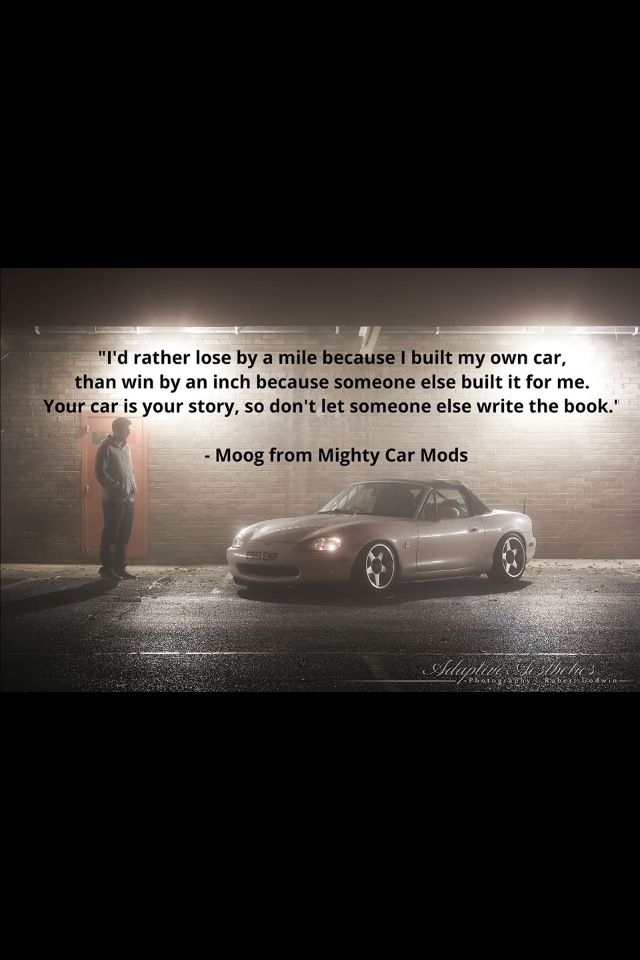 Mighty car mods quotes