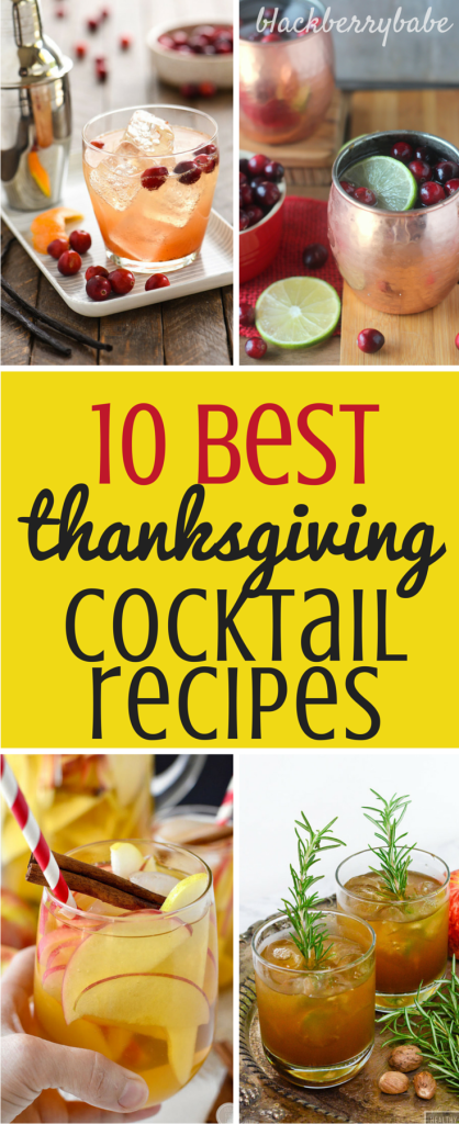 Best Easy Thanksgiving Cocktail Recipes that you will truly be thankful for! Drinks, Cranberry, Pumpkin, Apple, Pear, Bourbon, Rosemary10 Best Easy Thanksgiving Cocktail Recipes that you will truly be thankful for! Drinks, Cranberry, Pumpkin, Apple, Pear, Bourbon, Rosemary