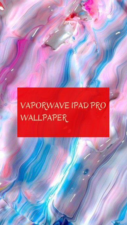 vaporwave ipad pro wallpaper