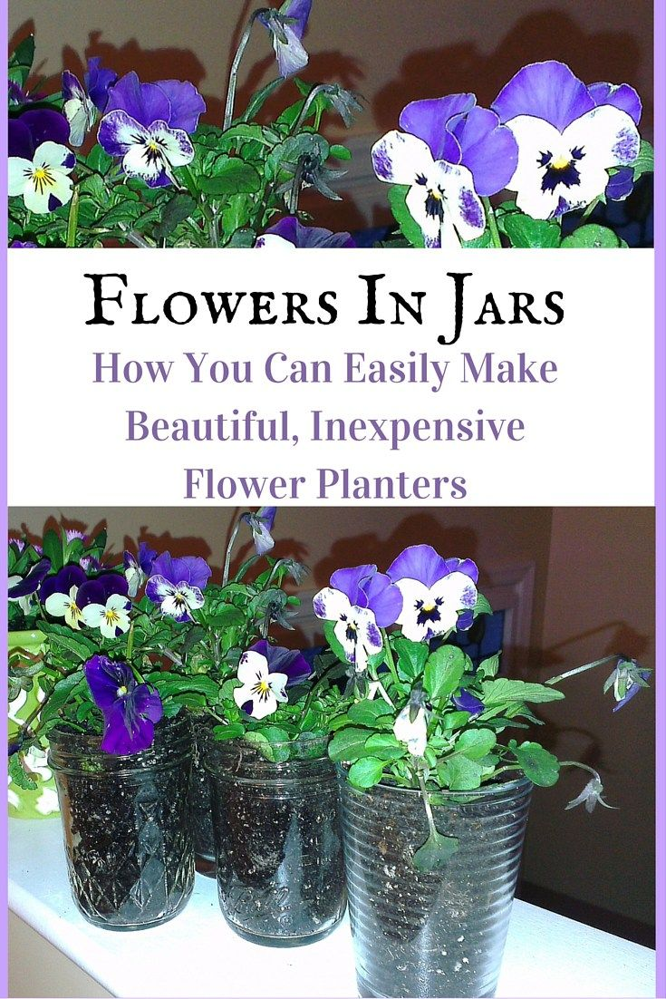 Flowers In Jars: How You Can Easily Make Beautiful, Inexpensive Flower Planters ll Flowers In Jars are sure to bring a ray of sunshine to any room or gift you present ll SummerKitchenCreations.com