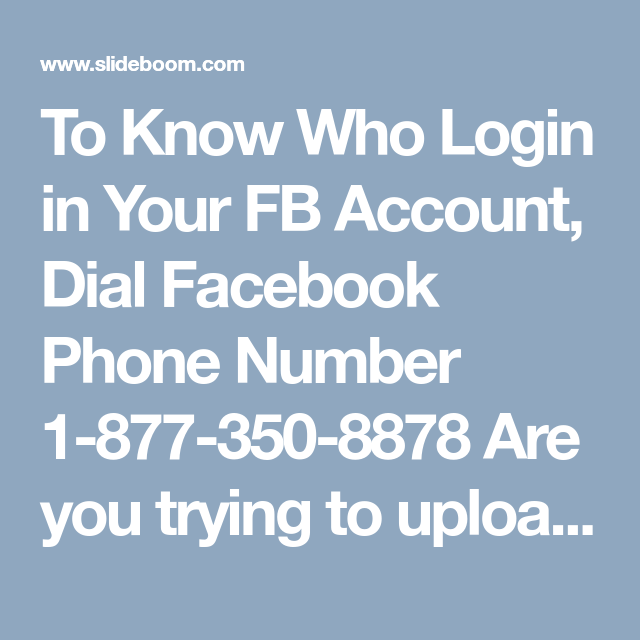 To Know Who Login in Your FB Account, Dial Facebook Phone