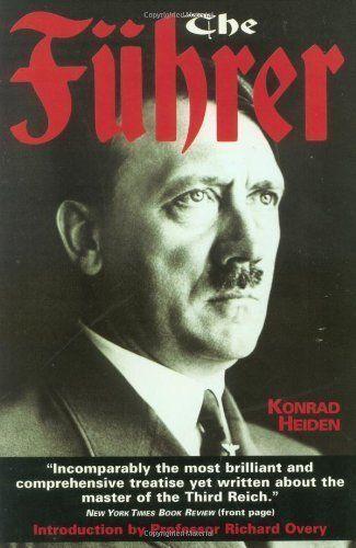 The Fuhrer: Hitler's Rise to Power by Konrad Heiden 1999 PB $6.50 FS