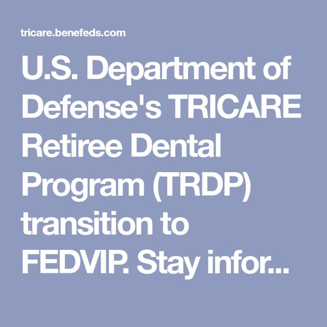 U S Department Of Defense S Tricare Retiree Dental Program Trdp