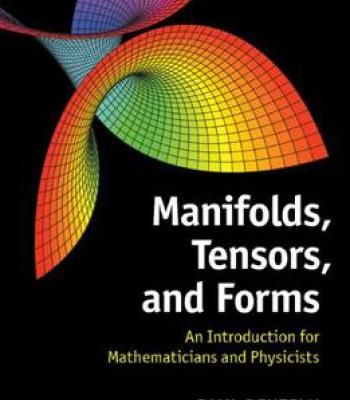 Manifolds Tensors And Forms Pdf Mathematician Physicists Lie