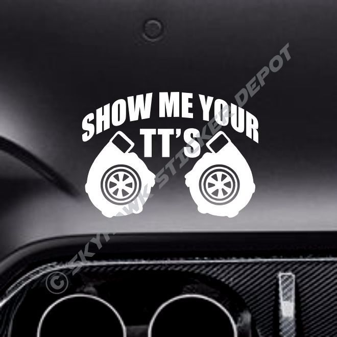 Show Me Your TTs Funny Bumper Sticker Vinyl Decal Twin - Vinyl bumper stickers