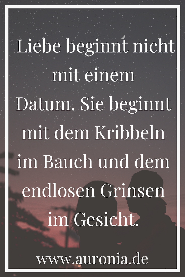 Love doesn't start with a date. It starts with the tingling in the belly and . - Zitate, Fakten & Sprüche - The Stylish Quotes