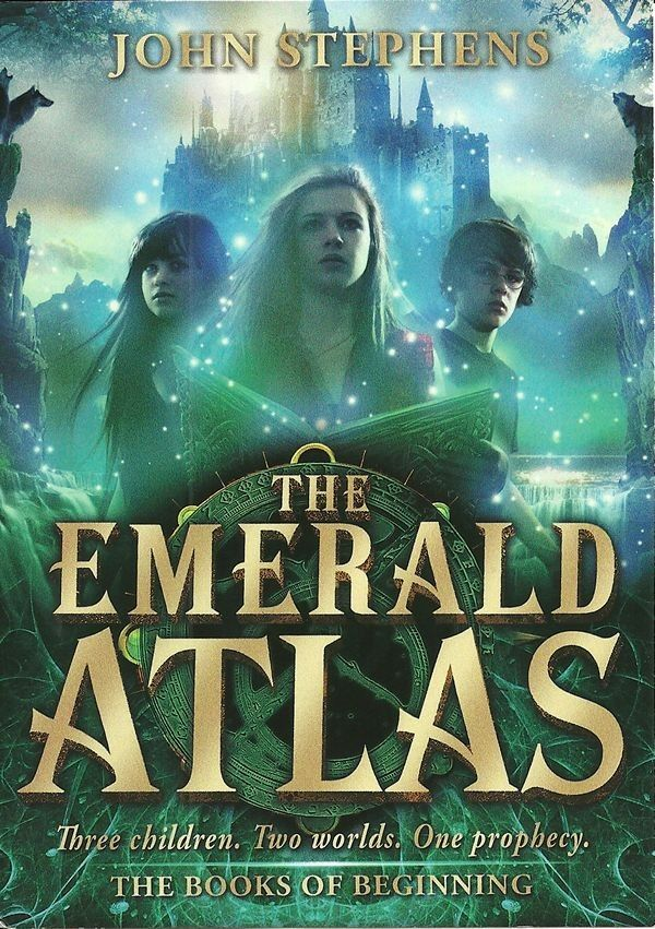 The Emerald Atlas By John Stephens Kate Michael And Emma Have Passed From One Orphanage To Another In The Ten Years Sinc Books Magical Book Fantasy Books
