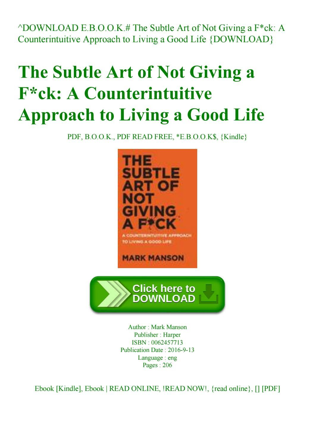 The Subtle Art Of Not Giving A Fck A Counterintuitive Approach To Living A Good Life Download Ebook The Subtle Art Of Not Giving A Library In 2019