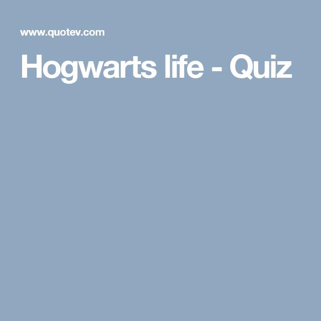 Hogwarts life - Quiz