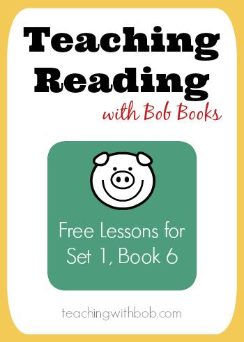Free Reading Lessons for Bob Books Set 1, Book 6 | BOB Books ...