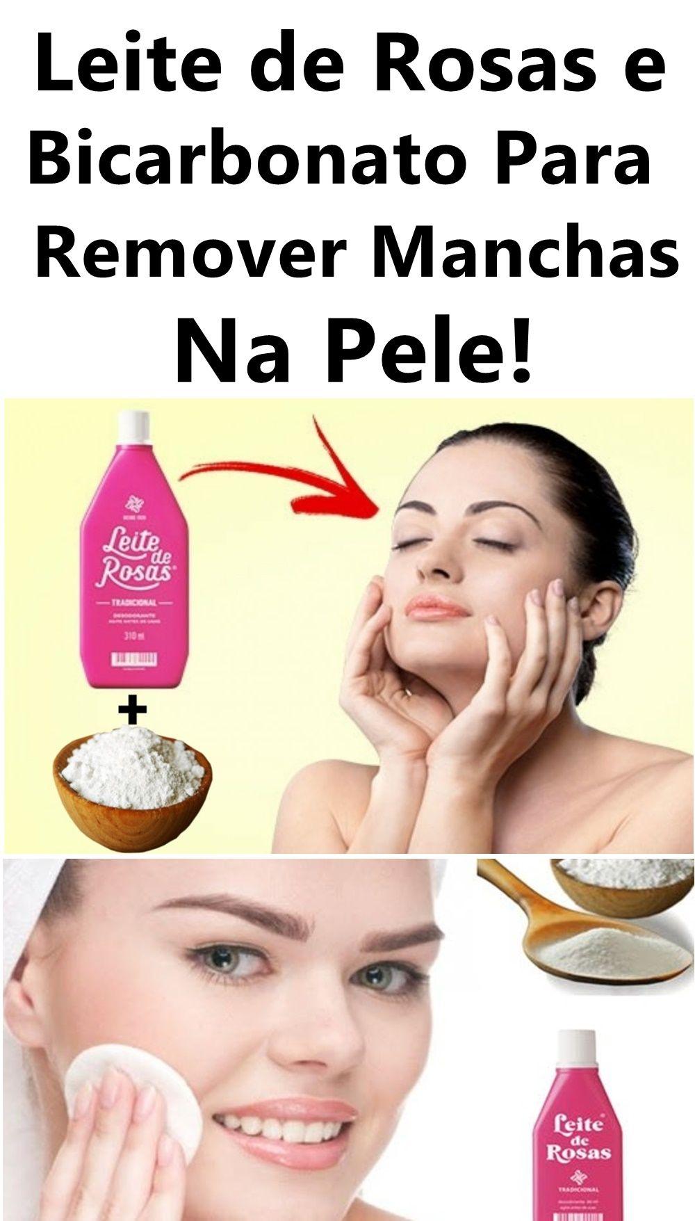 Leite De Rosas E Bicarbonato Para Remover Manchas Na Pele Leite