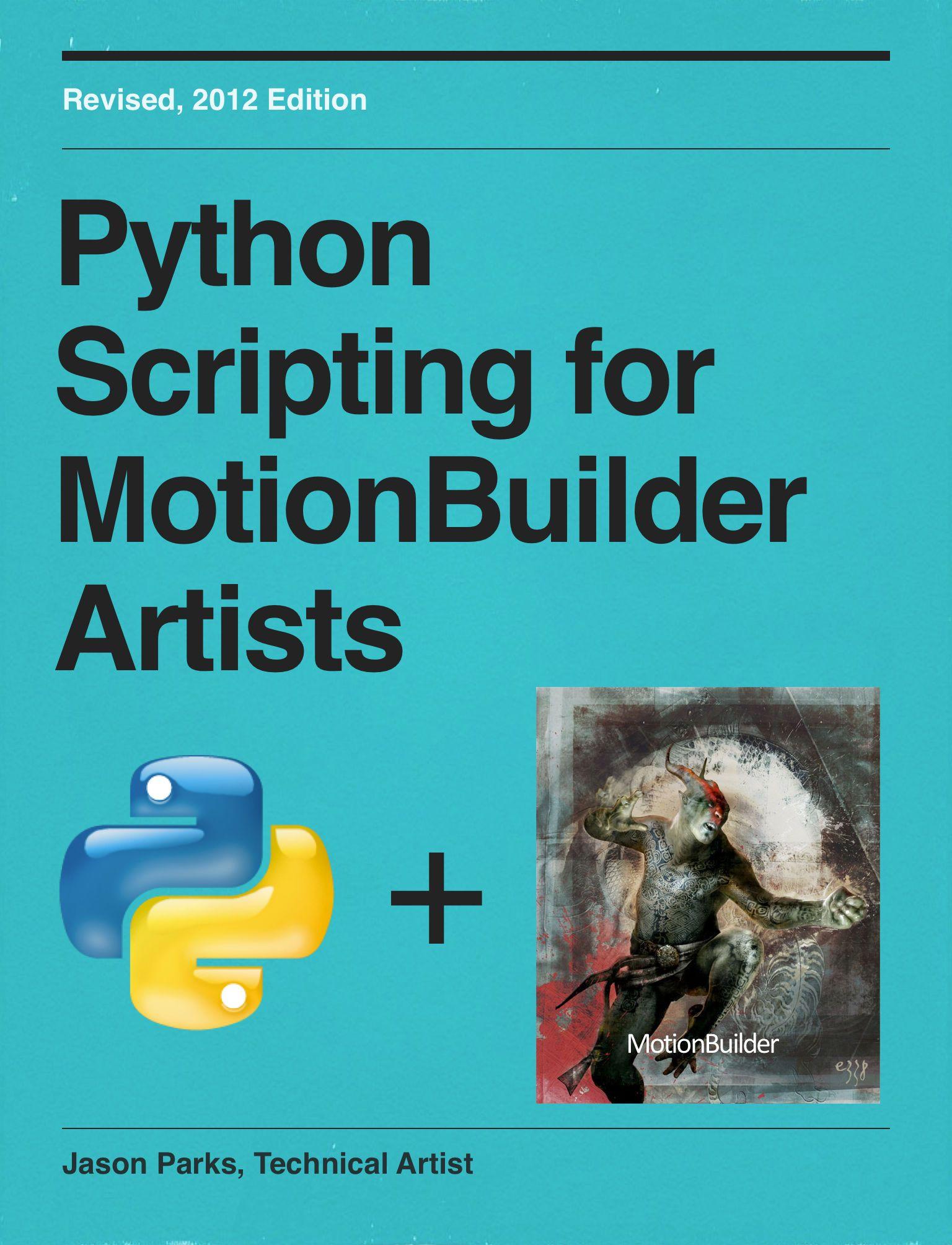 Read a free sample or buy Python Scripting for MotionBuilder Artists