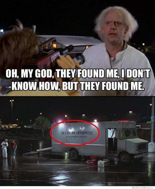 26 Things All Back To The Future Fans Will Find Funny Back To The Future You Had One Job Future Memes