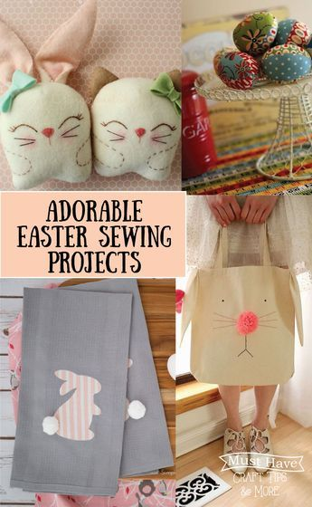 Must have craft tips easter sewing projects sewing projects must have craft tips easter sewing projects negle Choice Image