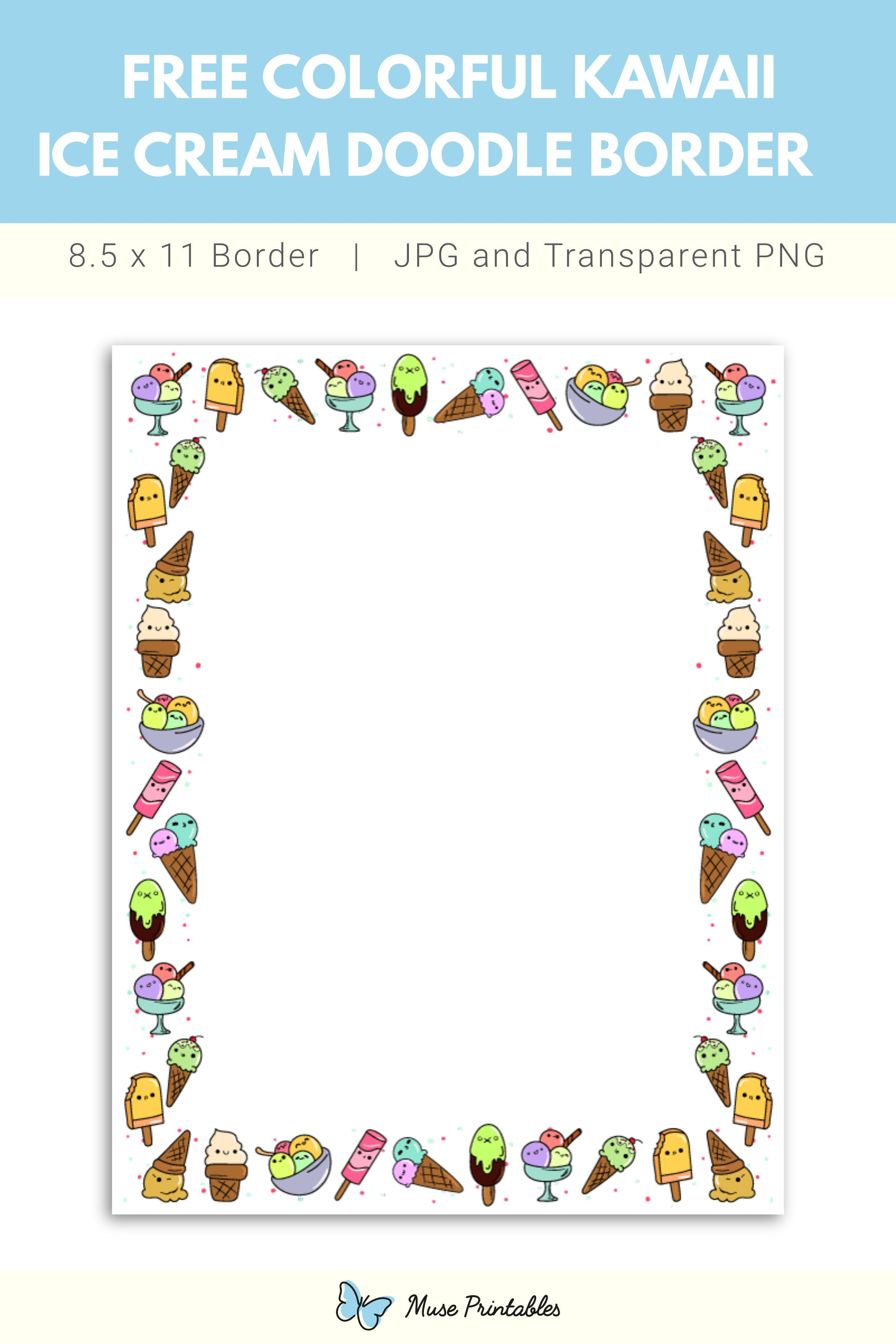 Free Printable Colorful Kawaii Ice Cream Doodle Border Doodle Borders Doodle Pages Sharpie Doodles