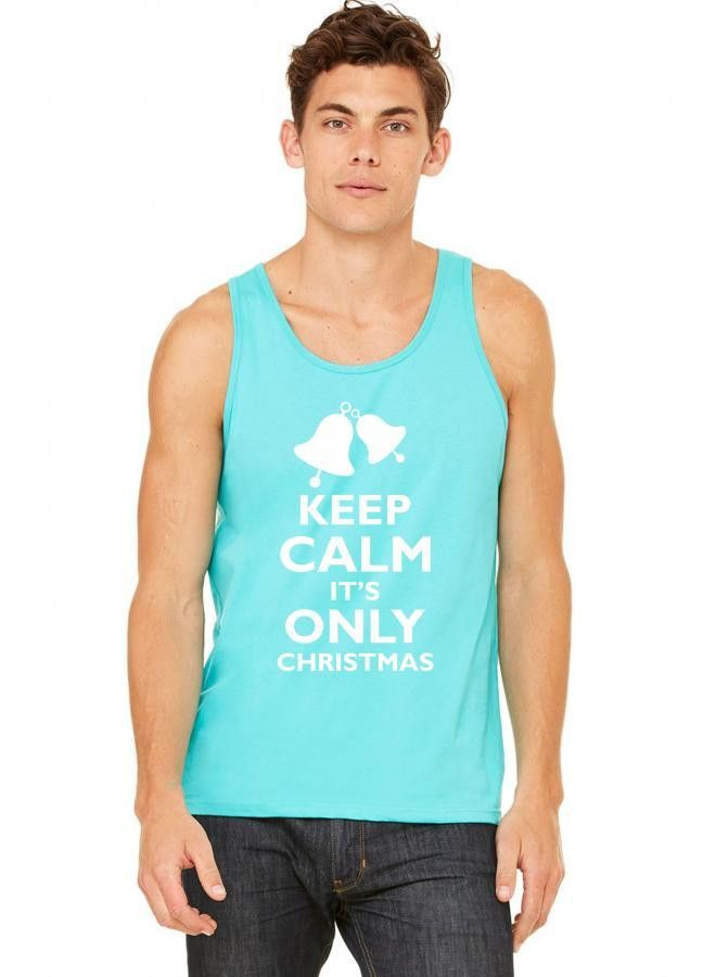 keep calm its only christmas tank top