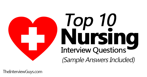 Nursing Interview Questions And Answers Top 15 Nursing Interview Questions Sample Answers Includedplease