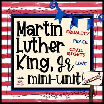 Martin Luther King, Jr. Mini-Unit