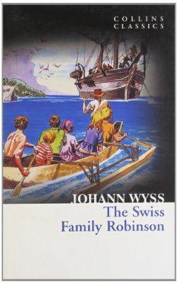 The Swiss Family Robinson (Collins Classics)