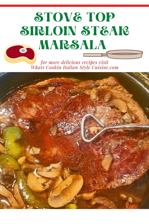 Stove Top Sirloin Steak Marsala Recipe Interesting Food Recipes Recipes Beef Recipes