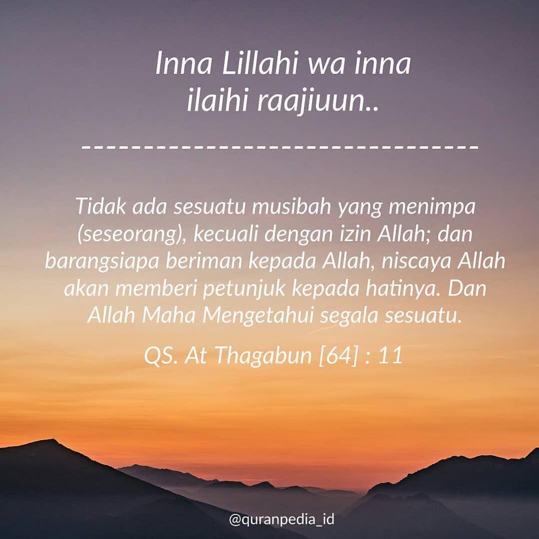 Anekaquran Islamic Quotes Di Instagram Innalillahi Wa Inna