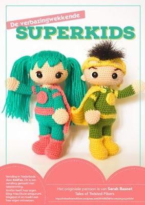 Cute amigurumi : Patroon Superkids - vertaald in het Nederlands