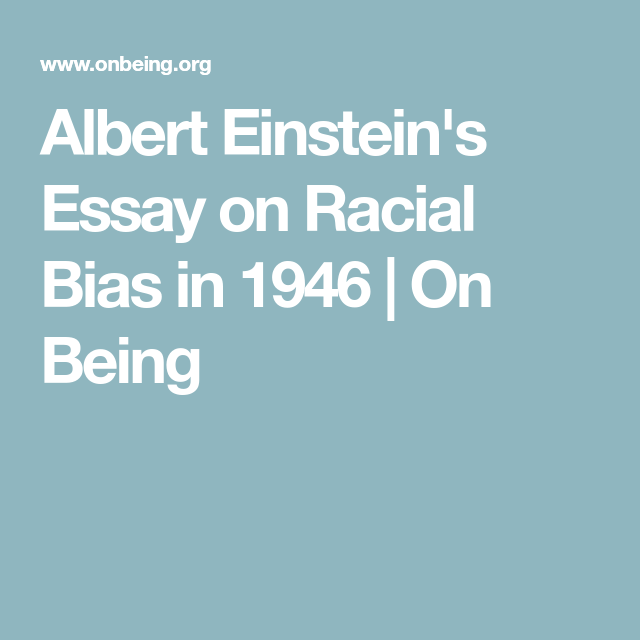 Albert Einsteins Essay On Racial Bias In   On Being  Einstein  Albert Einsteins Essay On Racial Bias In   On Being Catcher In The Rye Essay Thesis also Business Proposal Writing Services  Sample Essay Paper