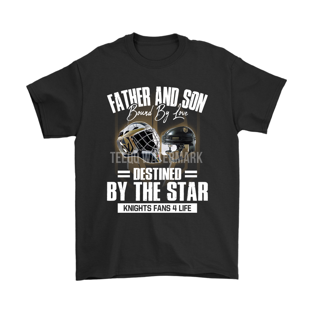 Father And Son Bound By Love Vegas Golden Knights For Life Shirts