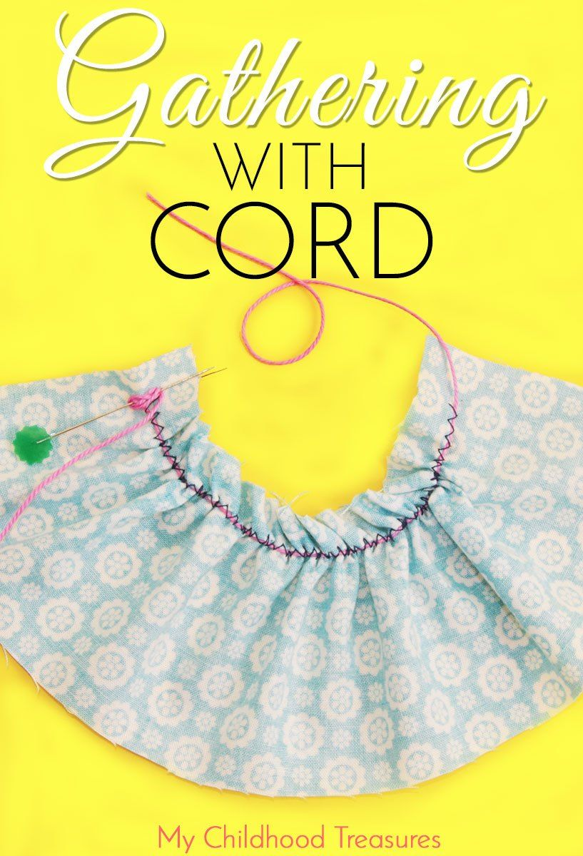 How to Gather Fabric  Gathering with Cord  To be Cords and Fabrics