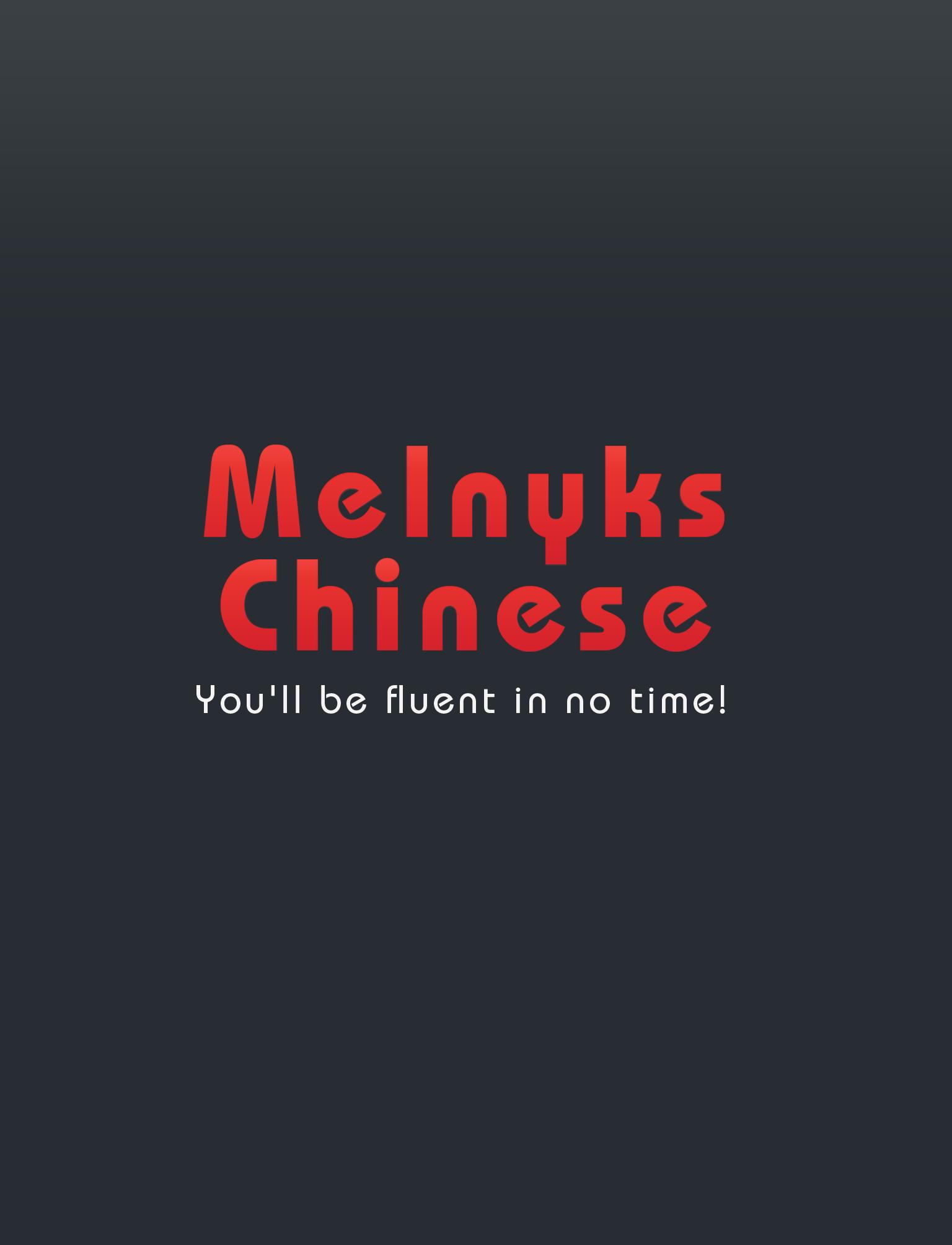 Melnyks Chinese
