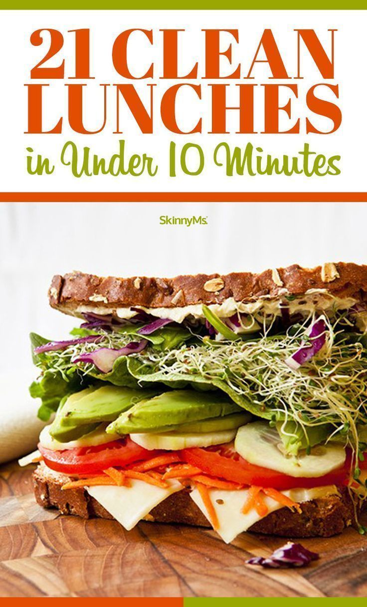21 Clean Lunches In Under 10 Minutes images