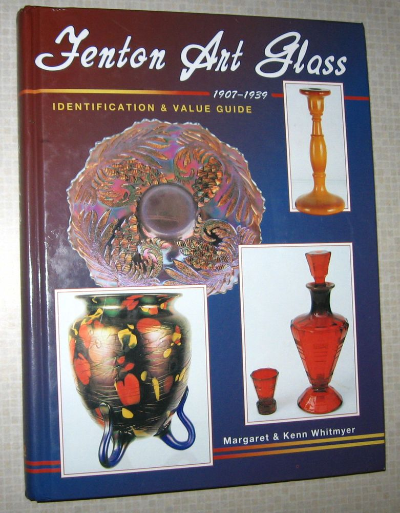 Fenton art glass price guide collectors book hardback color photos ...