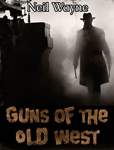 FREE TODAY  Guns of the Old West (Old West, Wild West, Western Weapons, Firearms, Revolvers, Pistols, Firearm History) by Neil Wayne http://www.amazon.com/dp/B01911A88C/ref=cm_sw_r_pi_dp_FiTzwb1KXDW63
