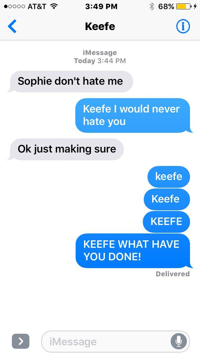 Omg That Is So Keefe It S An Inside Joke Don T Worry About It