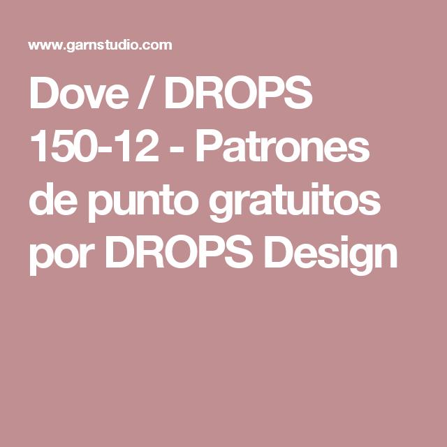 Dove / DROPS 150-12 - Patrones de punto gratuitos por DROPS Design ...