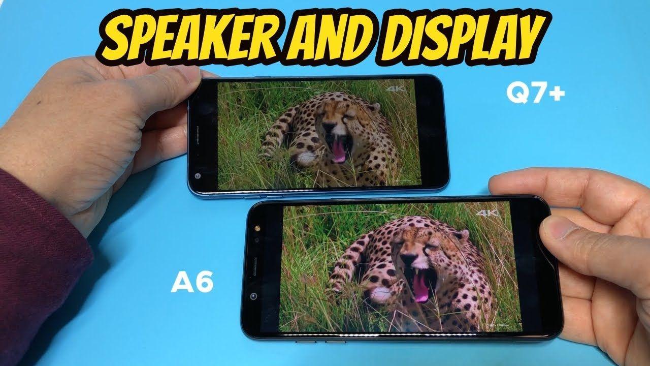 LG Q7 Plus Vs Samsung A6 Speaker/Display Test Review (Metro