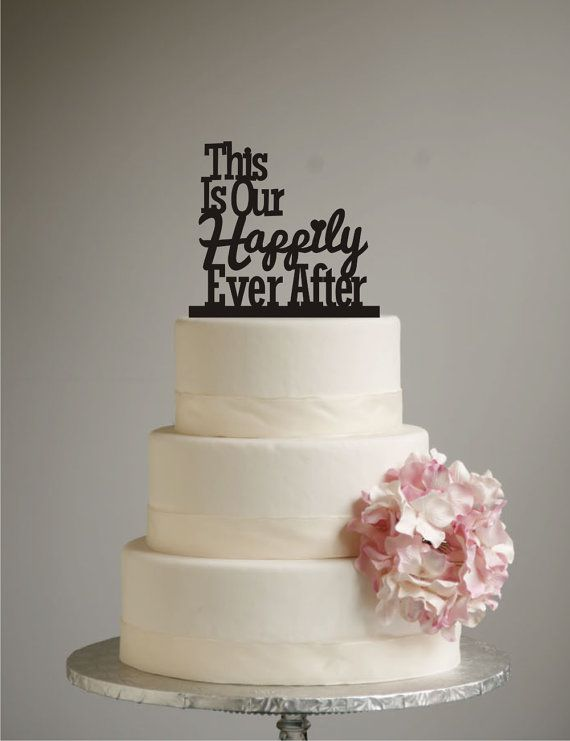 Happily Ever After Wedding Cake Topper Unique Cake Topper Modern