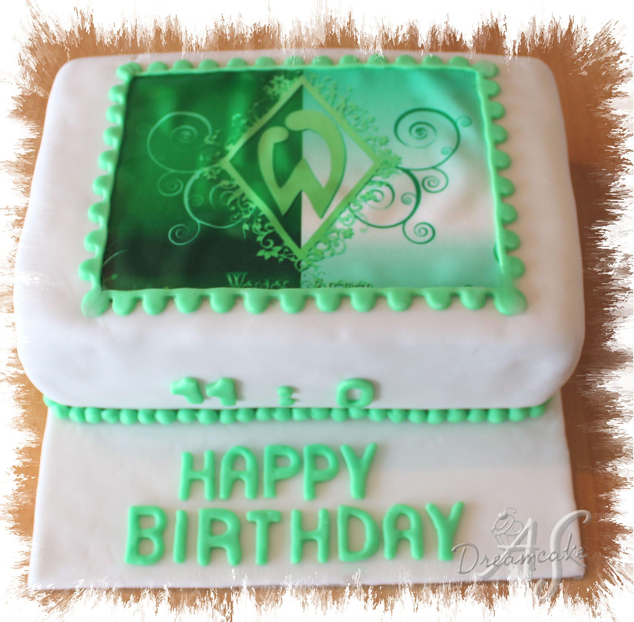 Werder Bremen Torte Meine Tortenkreationen Bremen Und Cake