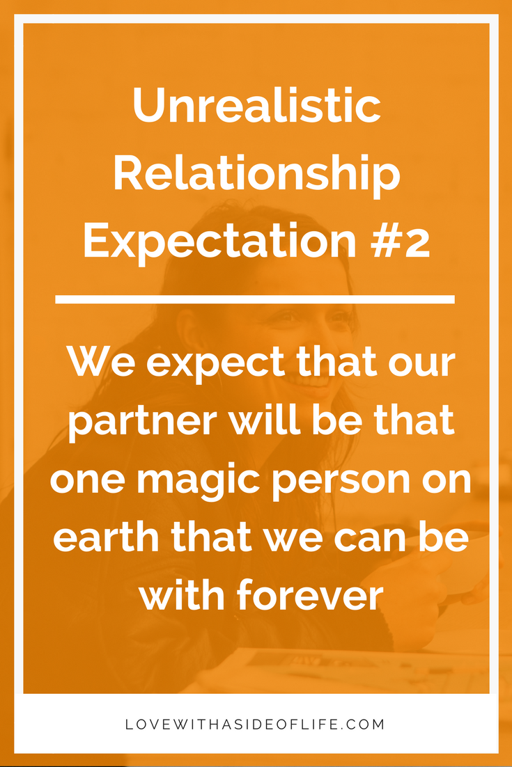Unrealistic expectations dating