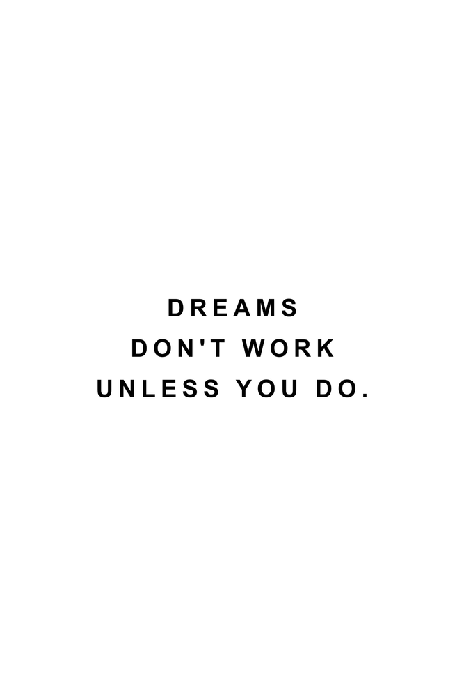 Dreams don't work unless you do Mini Art Print by Standard Prints / Posters