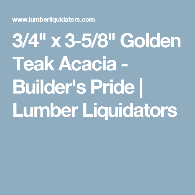 Best 3 4 X 3 5 8 Golden Teak Acacia Builder S Pride 400 x 300