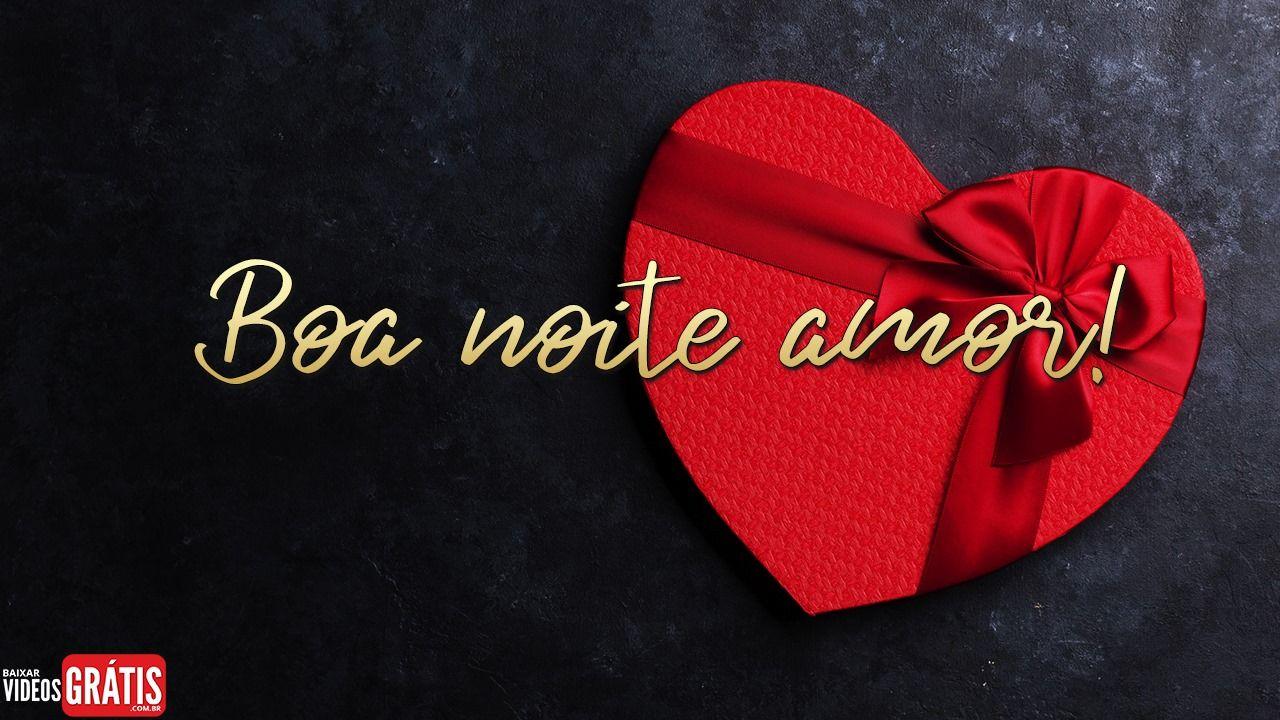 Video De Boa Noite Romantica Para O Dia Dos Namorados Cheio De
