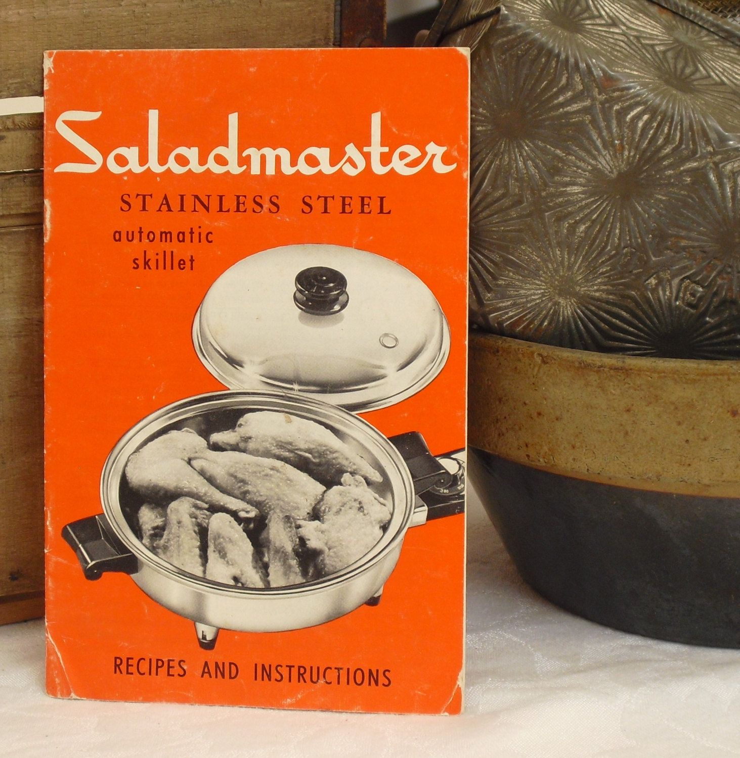 Vintage How To Book, Saladmaster Stainless Steel Cookware, Automatic Skillet,
