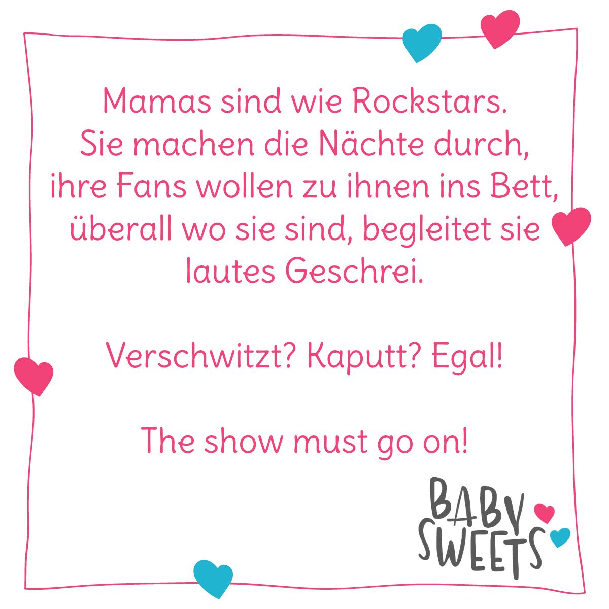 Mama Sind Wie Rockstars The Show Must Go On Lustige Spruche Und Zitate Aus Dem Ganz Normalen Mutter Familie Spruche Zitate Lustige Spruche Urkomische Zitate