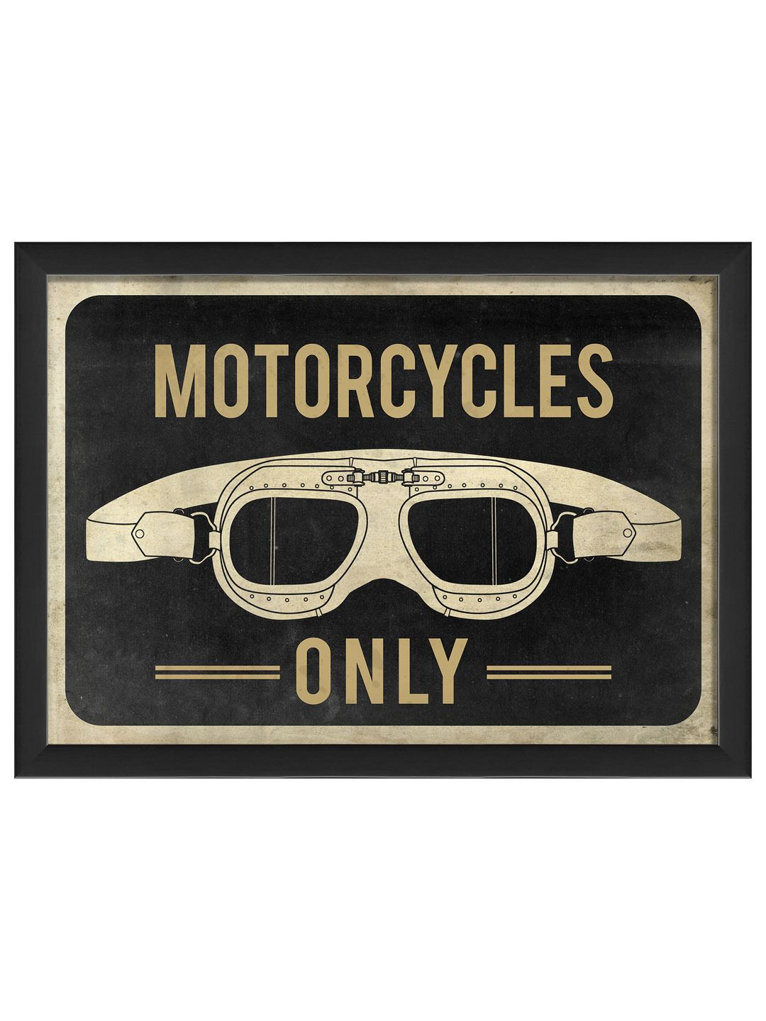 Motorcycles Only Goggles by Artwork Enclosed - for the man cave ...
