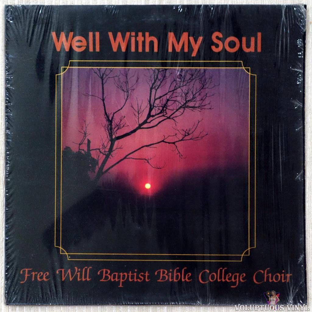 Free Will Baptist Bible College Choir  Well With My Soul