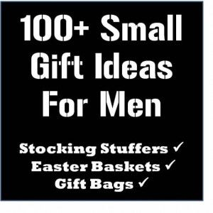 100 small gifts for menere are definitely some good ideas here 100 stocking stuffer easter basket and gift bag ideas for men thelifeoflulubelle who doesnt need a little help with gift giving ideas for the hubby negle Images