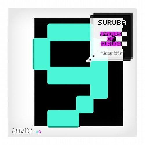 VA - 9 Years Of Suruba / Suruba / SURUBA060 - http://www.electrobuzz.fm/2016/04/13/va-9-years-of-suruba-suruba-suruba060/