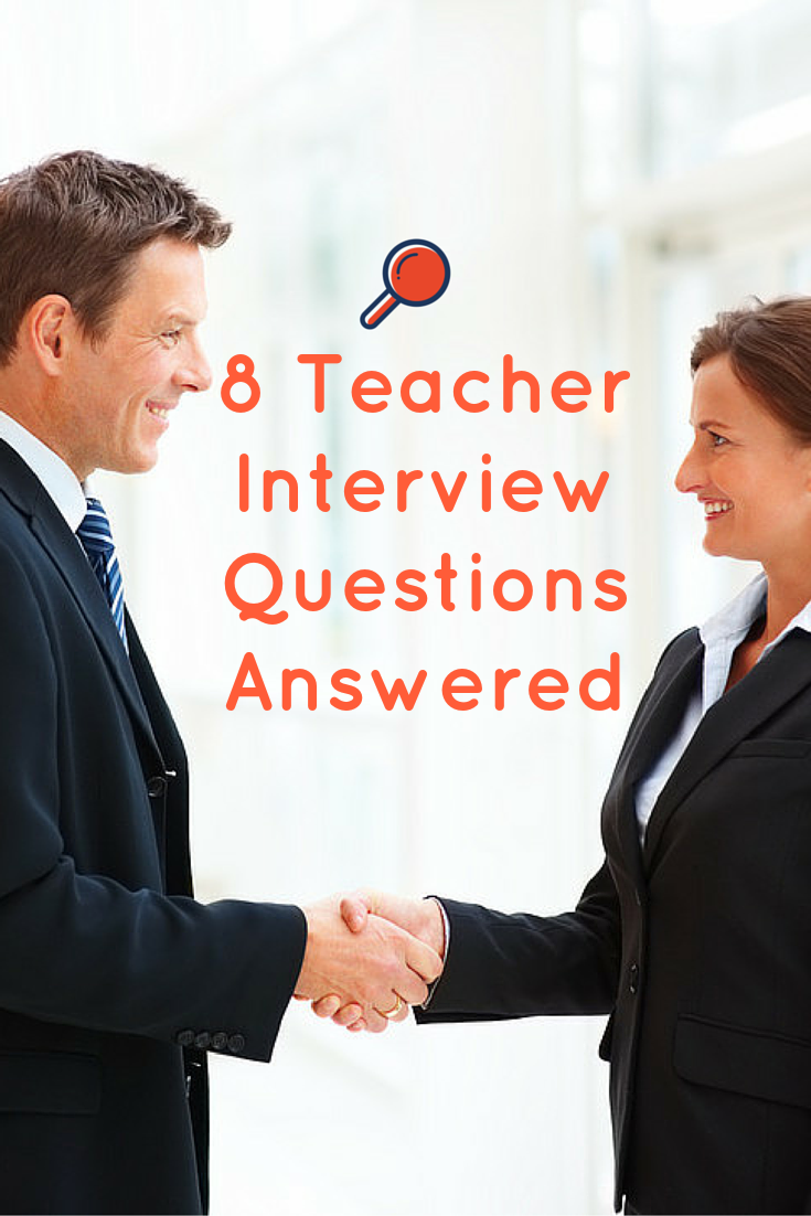 8 Teacher Interview Questions And Answers Teacher Interview
